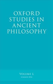 Oxford Studies in Ancient Philosophy : Volume L : Summer 2016 (v.50) - Caston, Victor