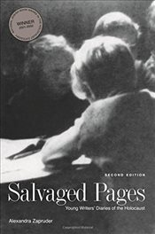 Salvaged Pages : Young Writers Diaries of the Holocaust - Zapruder, Alexandra