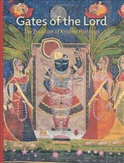 Gates of the Lord : The Tradition of Krishna Paintings - Ghose, Madhuvanti