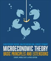 Microeconomic Theory 1e : Basic Principles and Extensions - Nicholson, Walter
