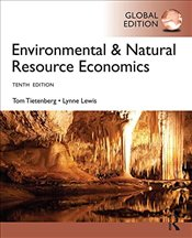 Environmental and Natural Resource Economics 10e - Tietenberg, Tom