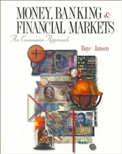 Money Banking and Financial Markets - Baye, Michael R.