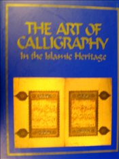 Art of Calligraphy : In the Islamic Haritage - Derman, M. Uğur