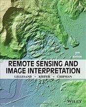 Remote Sensing and Image Interpretation 7e - Lillesand, Thomas M.