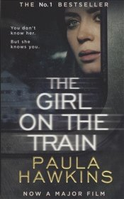 Girl on the Train : Film Tie-in Edition - Hawkins, Paula