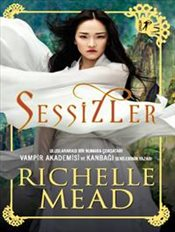 Sessizler - Mead, Richelle