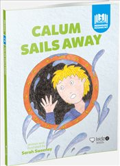 Calum Sails Away - Sweeney, Sarah