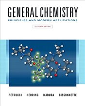 General Chemistry 11é : Principles and Modern Applications w/Masteringchemistry with eText - Petrucci, Ralph H.
