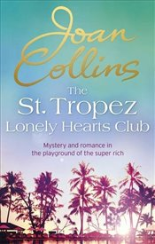 St. Tropez Lonely Hearts Club: A Novel - Collins, Joan