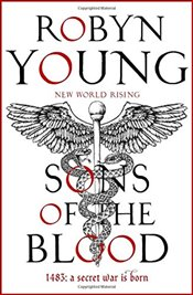 Sons of the Blood: New World Rising Series - Young, Robyn
