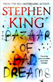 Bazaar of Bad Dreams - King, Stephen