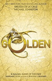 Heart of Dread: Golden - De la Cruz, Melissa