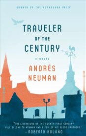 Traveler of the Century - Neuman, Andres