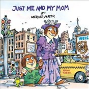 Just ME and My Mom (A Golden look-look book) - Mayer, Mercer