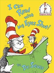 I Can Read With My Eyes Shut : Green Back Book (Dr Seuss - Green Back Book) - Seuss, Dr.