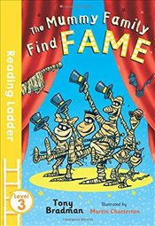 Mummy Family Find Fame (Reading Ladder Level 3) - Chatterton, Martin