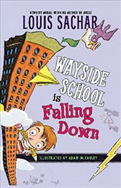 Wayside School Is Falling Down - Sachar, Louis