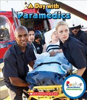 Day with Paramedics (Rookie Read-About Community) - Shepherd, Jodie