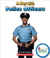 Day with Police Officers (Rookie Read-About Community) - Shepherd, Jodie