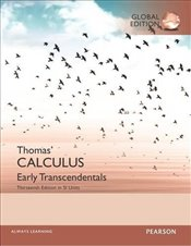 Thomas Calculus 13e : Early Transcendentals in SI Units - Thomas, George B.