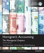 Horngrens Accounting 11e : The Managerial Chapters - Miller-Nobles, Tracie L.