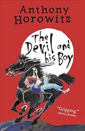 Devil and His Boy - Horowitz, Anthony