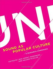 Sound as Popular Culture : A Research Companion - Papenburg, Jens Gerrit