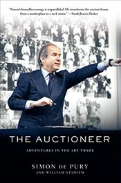 Auctioneer: Adventures in the Art Trade - Pury, Simon de