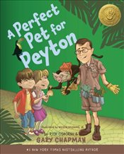 Perfect Pet for Peyton A HB (5 Love Languages Discovery Book) - Gary, Chapman