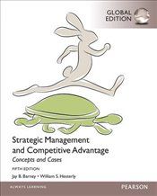 Strategic Management and Competitive Advantage Concepts and Cases 5e PGE - Hesterly, William