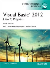Visual Basic 2012 How to Program 6e PIE - Deitel, Abbey