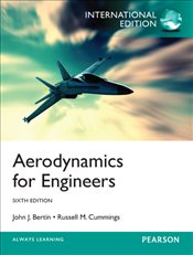 Aerodynamics for Engineers 6e PIE - Bertin, John J.