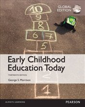 Early Childhood Education Today 13e PGE - Morrison, George S