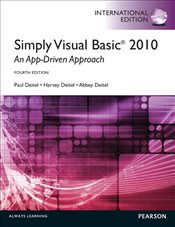 Simply Visual Basic 2010 4e PIE : An App-Driven Approach - Deitel, Harvey M.