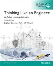 Thinking Like an Engineer 3e PGE : An Active Learning Approach - Stephan, Elizabeth A.