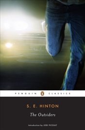 Outsiders (Penguin Classics) - Hinton, S. E.