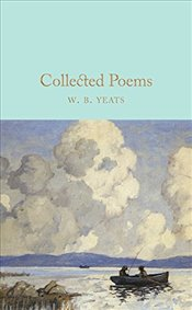 Collected Poems  - Yeats, W B