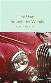 Way Through the Woods   - Dexter, Colin