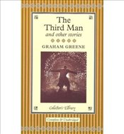 Third Man and Other Stories  - Greene, Graham