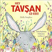 Hey Tavşan Ce-Eee - Surplice, Holly