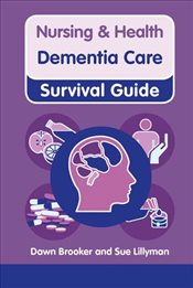 Dementia Care (Nursing and Health Survival Guides) - Brooker, Dawn