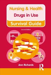 Drugs in Use (Nursing and Health Survival Guides) - Richards, Ann