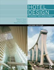 Hotel Design, Planning and Development - Penner, Richard