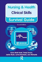 Clinical Skills (Nursing and Health Survival Guides) - Richards, Ann