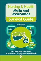 Maths and Medications (Nursing and Health Survival Guides) - Richards, Ann
