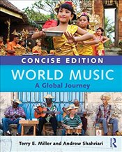 World Music Concise Edition : A Global Journey - Paperback & CD Set Value Pack - Miller, Terry E.