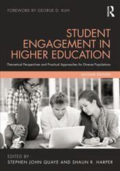 Student Engagement in Higher Education : Theoretical Perspectives and Practical Approaches - Harper, Shaun R.