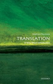 Translation : A Very Short Introduction  - Reynolds, Matthew