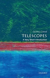 Telescopes : A Very Short Introduction   - Cottrell, Geoffrey
