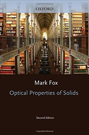 Optical Properties of Solids 2/e (Oxford Master Series in Physics) - Fox, Mark